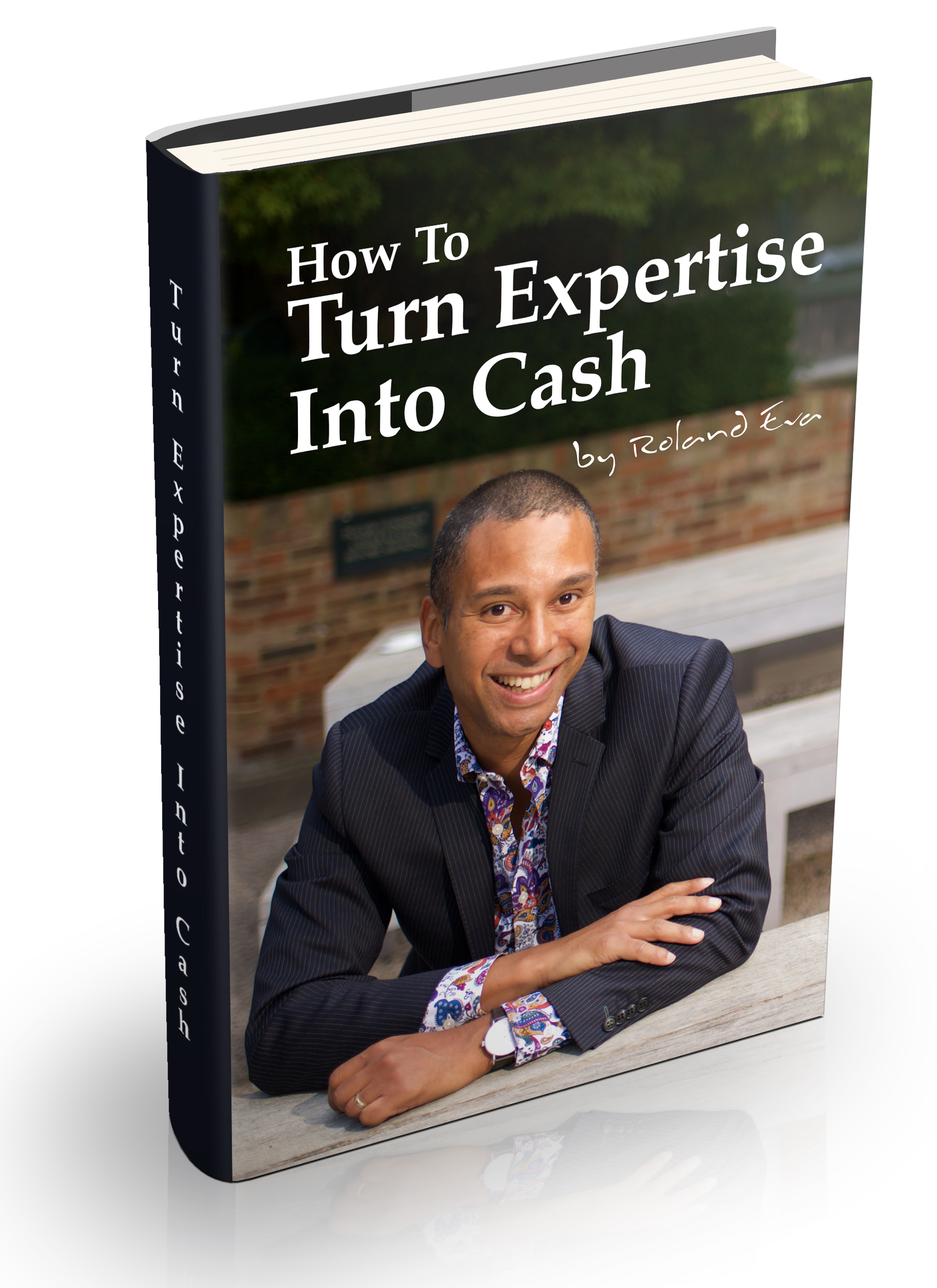 How To Turn Expertise Into Cash eBook