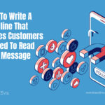 How To Write A Headline That Makes Customers Excited To Read Your Message