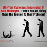Why Your Customers Ignore Most Of Your Messages