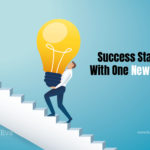 Success Starts With One New Step