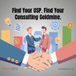 Find Your USP. Find Your Consulting Goldmine